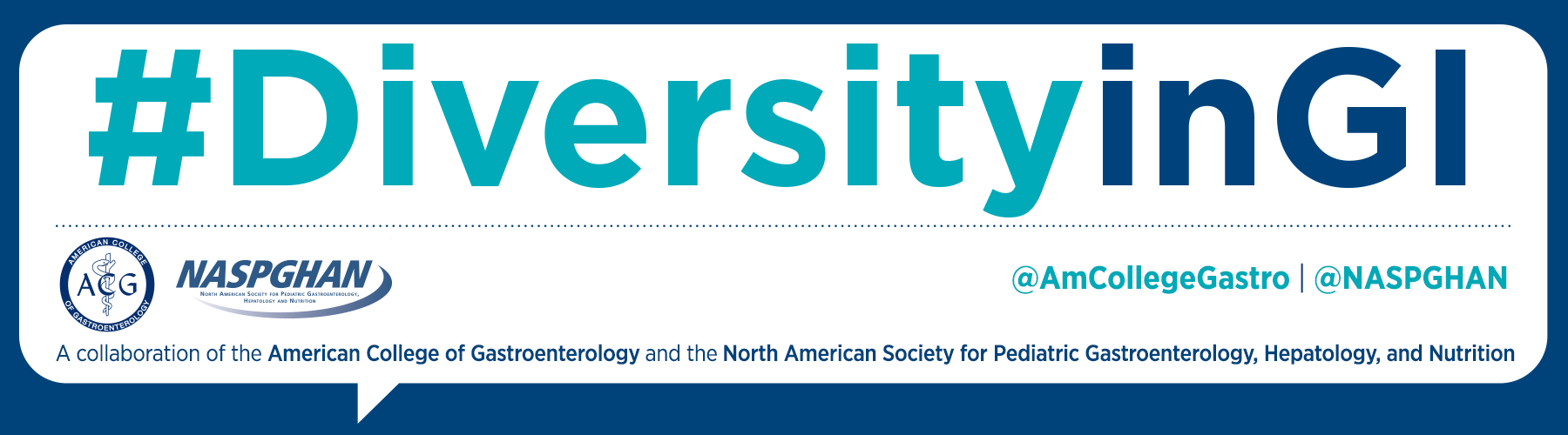 DiversityinGI - ACG and NASPGHAN Join Forces - American