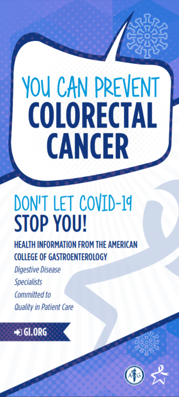 Tri-Fold Brochure: You Can Prevent Colorectal Cancer. Don't Let COVID-19 Stop You
